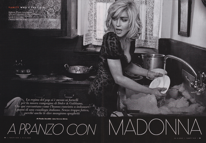 Madonna supposedly tried it all and undergone every possible transformation for her stage persona to go further and