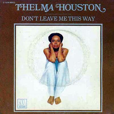 thelma-houston-don-t-leave-me-this-way